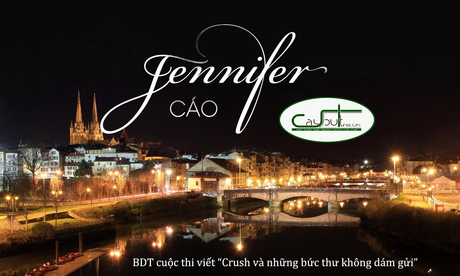 bdt1 - [Cuộc thi] Jennifer - Tác giả Cáo