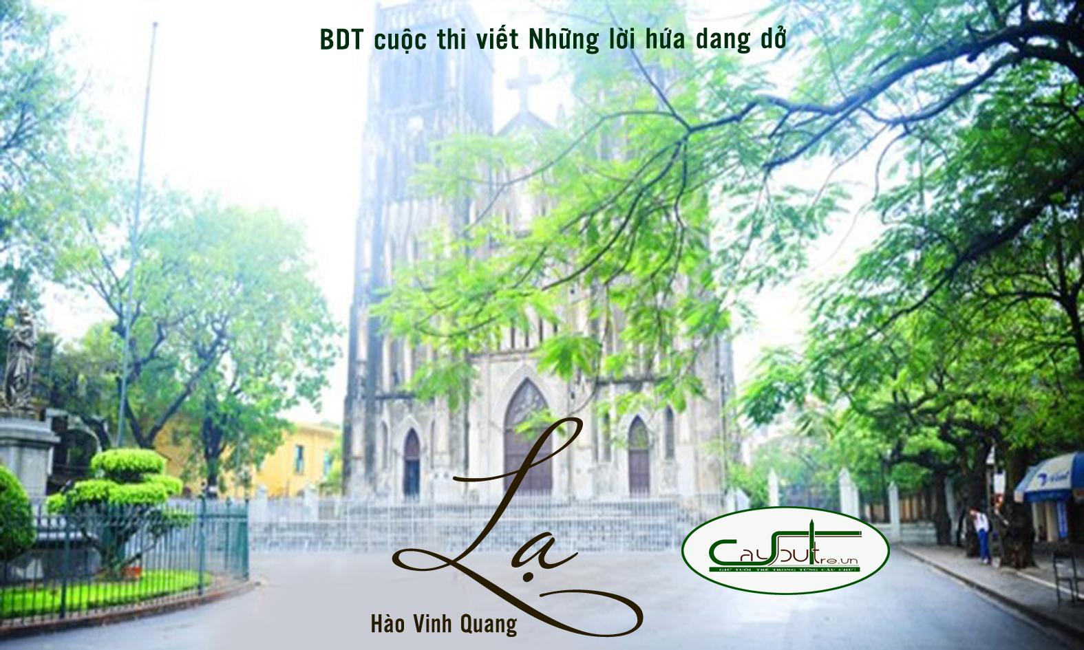 c18 - [Cuộc thi] Lạ - Tác giả Hào Vinh Quang