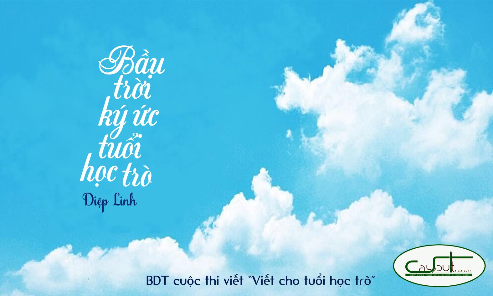 c21 - [Cuộc thi] Bầu trời ký ức tuổi học trò - Tác giả Diệp Linh