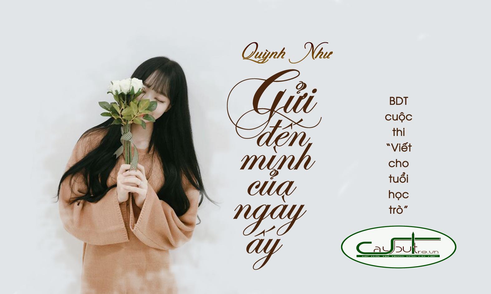 c25 - [Cuộc thi] Gửi đến mình của ngày ấy - Tác giả Quỳnh Như