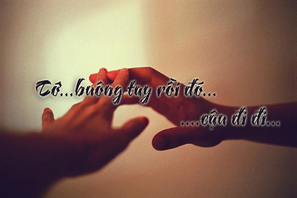 4 - Có một thứ dũng khí gọi là buông tay