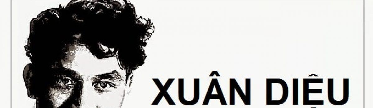 Tìm hiểu về Xuân Diệu – ông hoàng của thơ tình Việt Nam